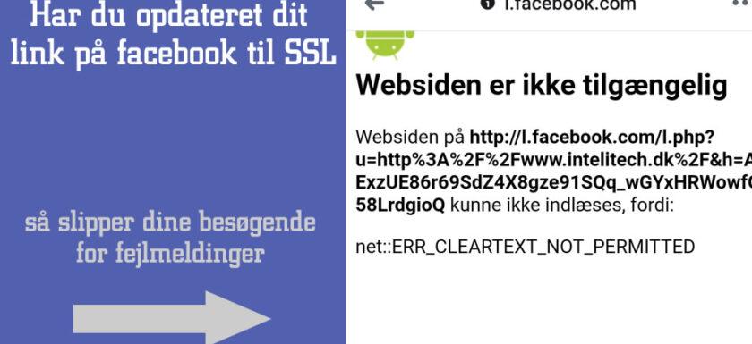 Er dit link på Facebook opdateret til SSL ?